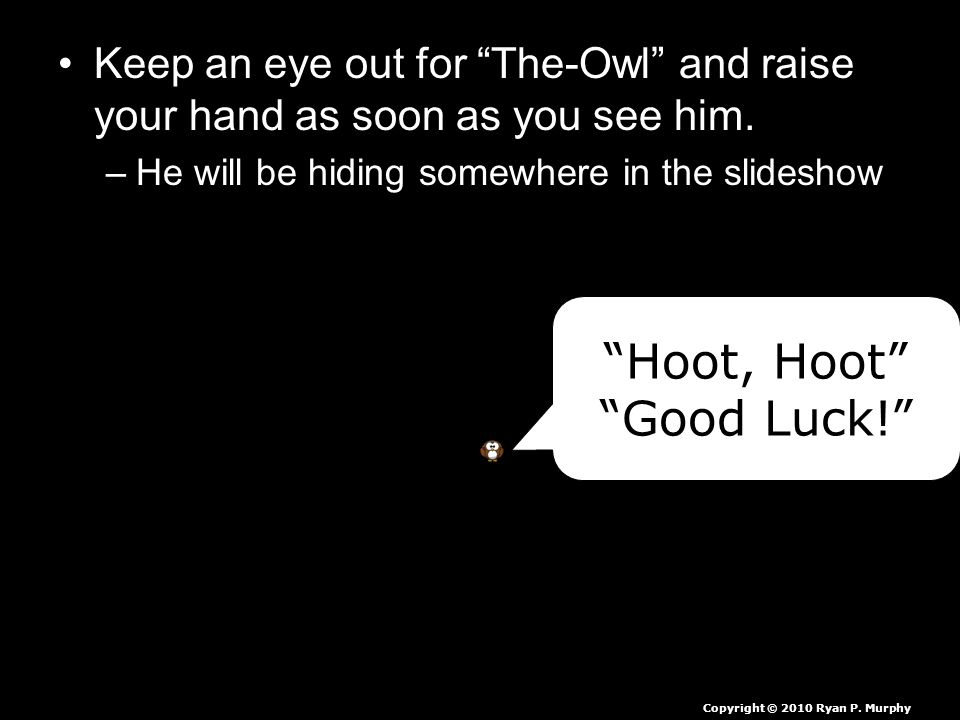 Hoot, Hoot Good Luck!
