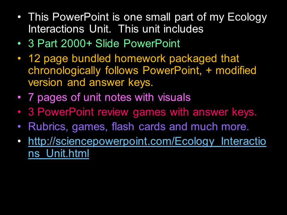 This PowerPoint is one small part of my Ecology Interactions Unit