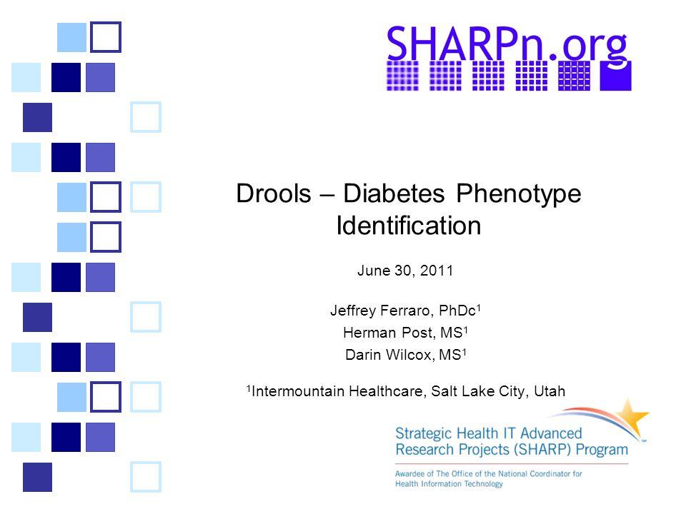 Drools – Diabetes Phenotype Identification