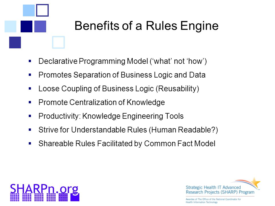 Benefits of a Rules Engine