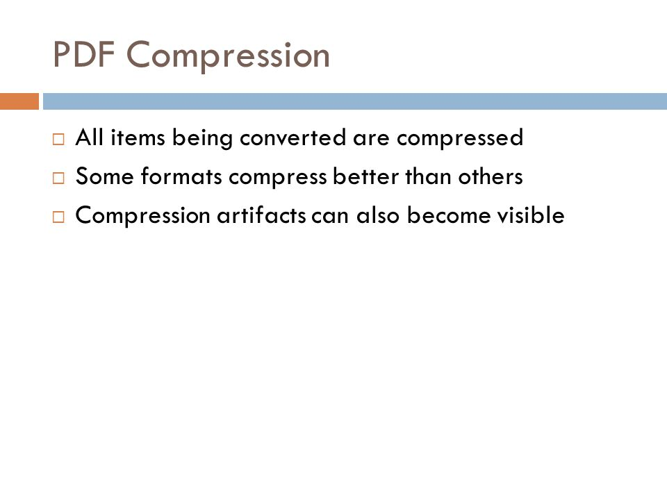 PDF Compression All items being converted are compressed