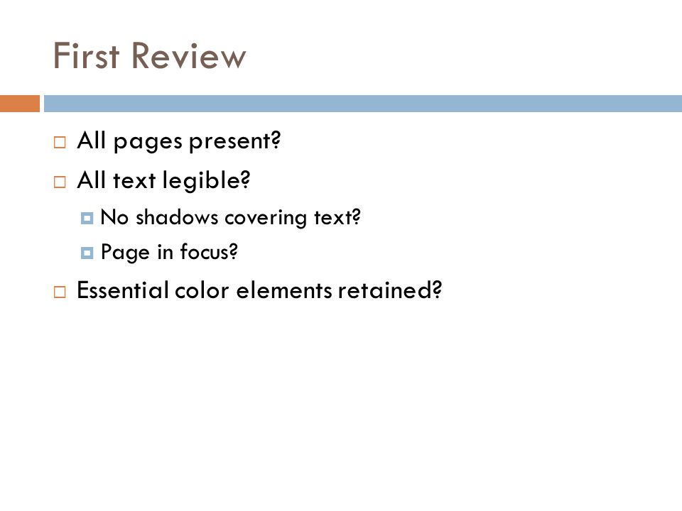 First Review All pages present All text legible