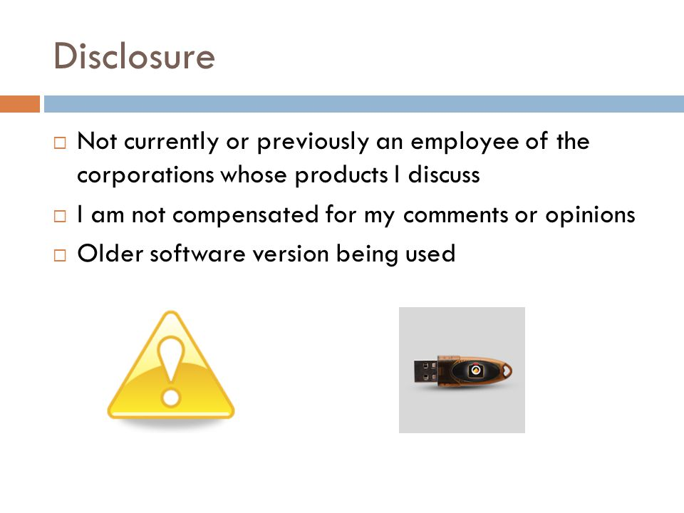 Disclosure Not currently or previously an employee of the corporations whose products I discuss. I am not compensated for my comments or opinions.