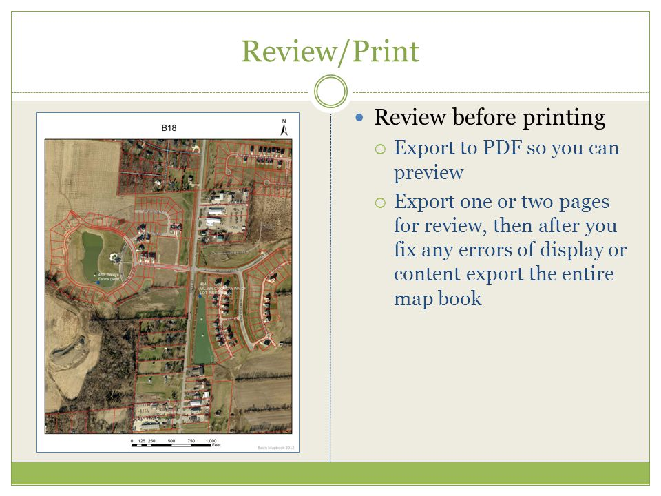 Review/Print Review before printing Export to PDF so you can preview