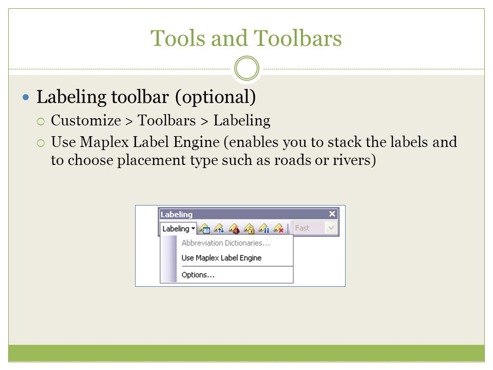 Tools and Toolbars Labeling toolbar (optional)