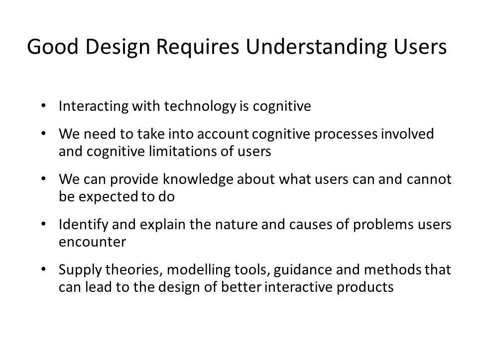 Good Design Requires Understanding Users