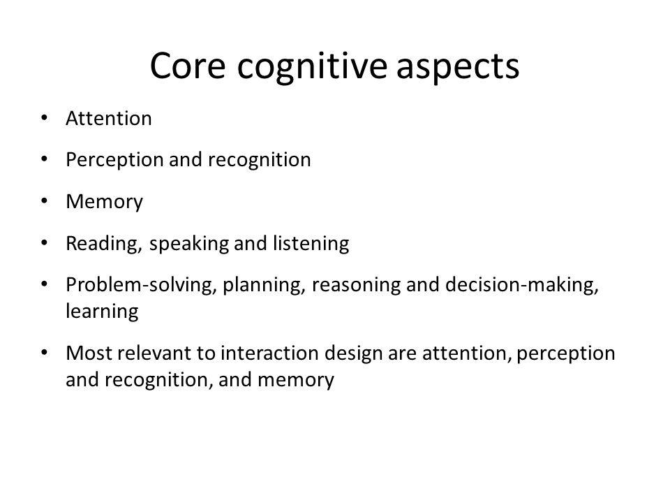 Core cognitive aspects