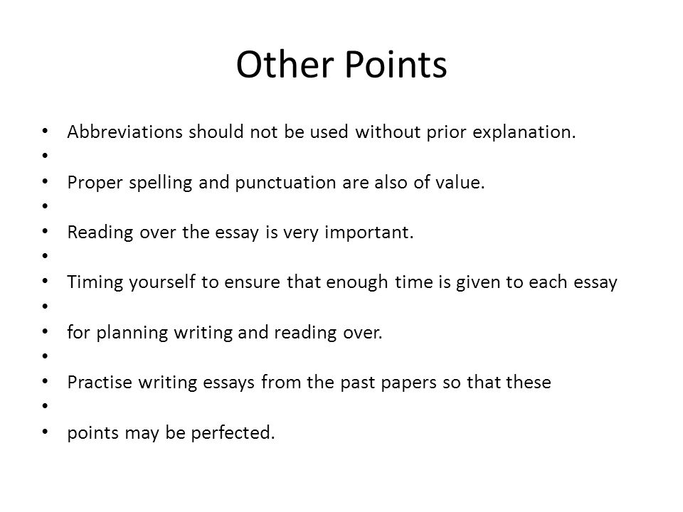 writing postgraduate essays ppt other points abbreviations should not be used out prior explanation proper spelling and punctuation are