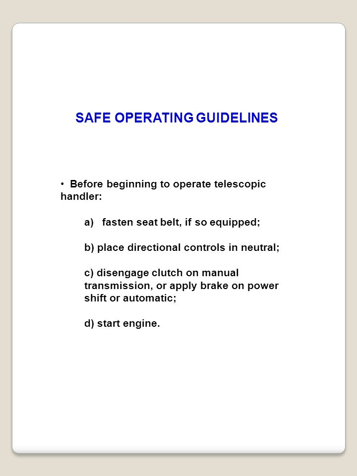 SAFE OPERATING GUIDELINES