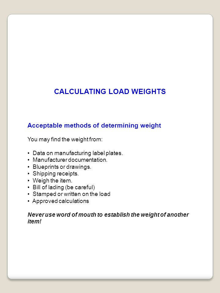 CALCULATING LOAD WEIGHTS