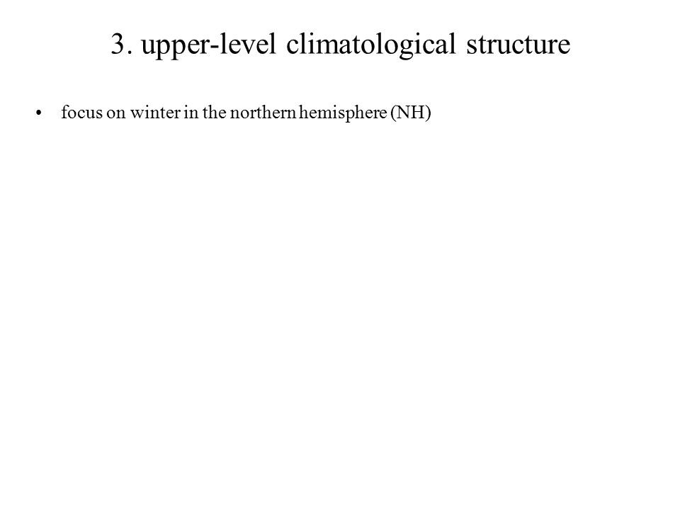 3. upper-level climatological structure