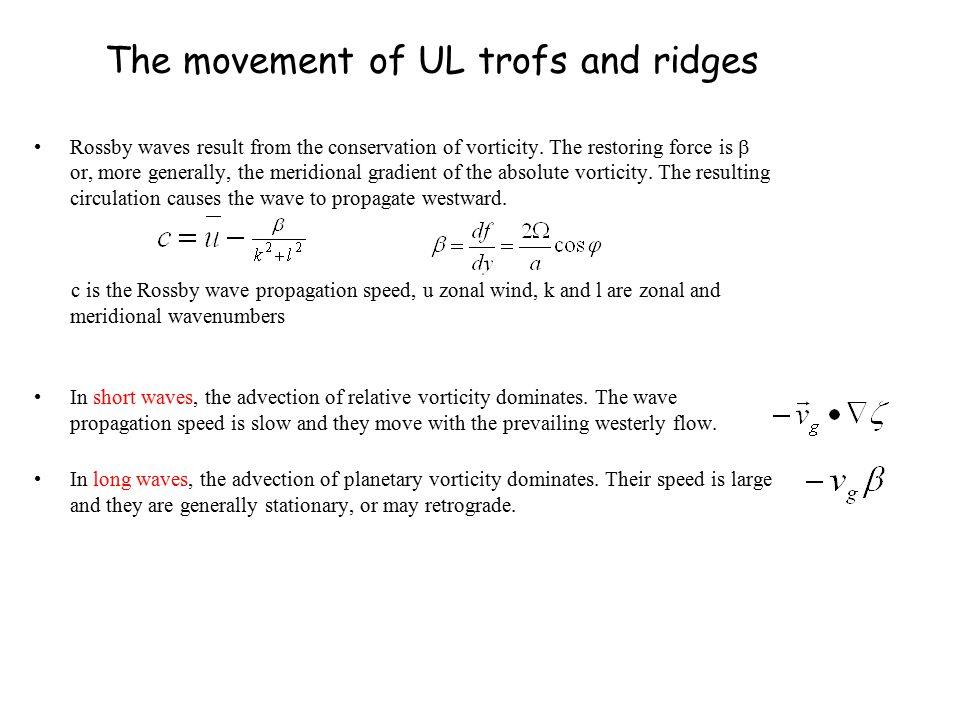 The movement of UL trofs and ridges