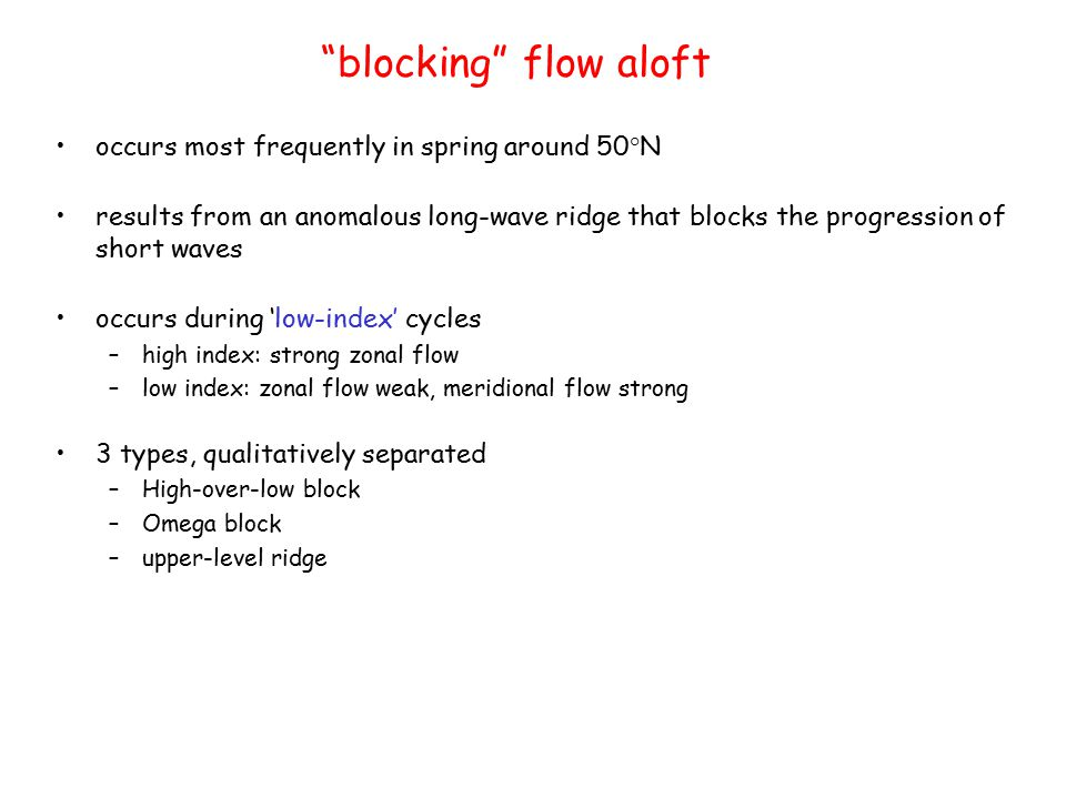 blocking flow aloft occurs most frequently in spring around 50°N