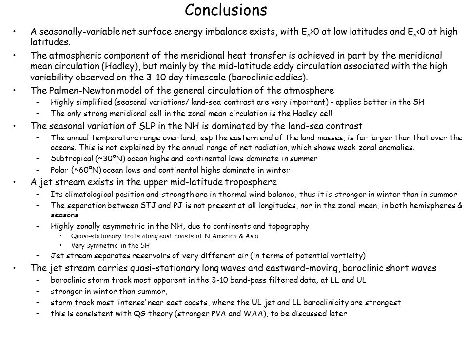 Conclusions A seasonally-variable net surface energy imbalance exists, with En>0 at low latitudes and En<0 at high latitudes.