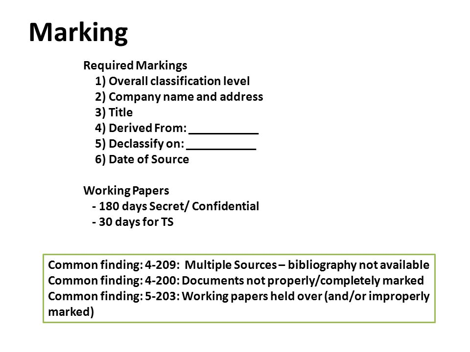 Marking Required Markings 1) Overall classification level