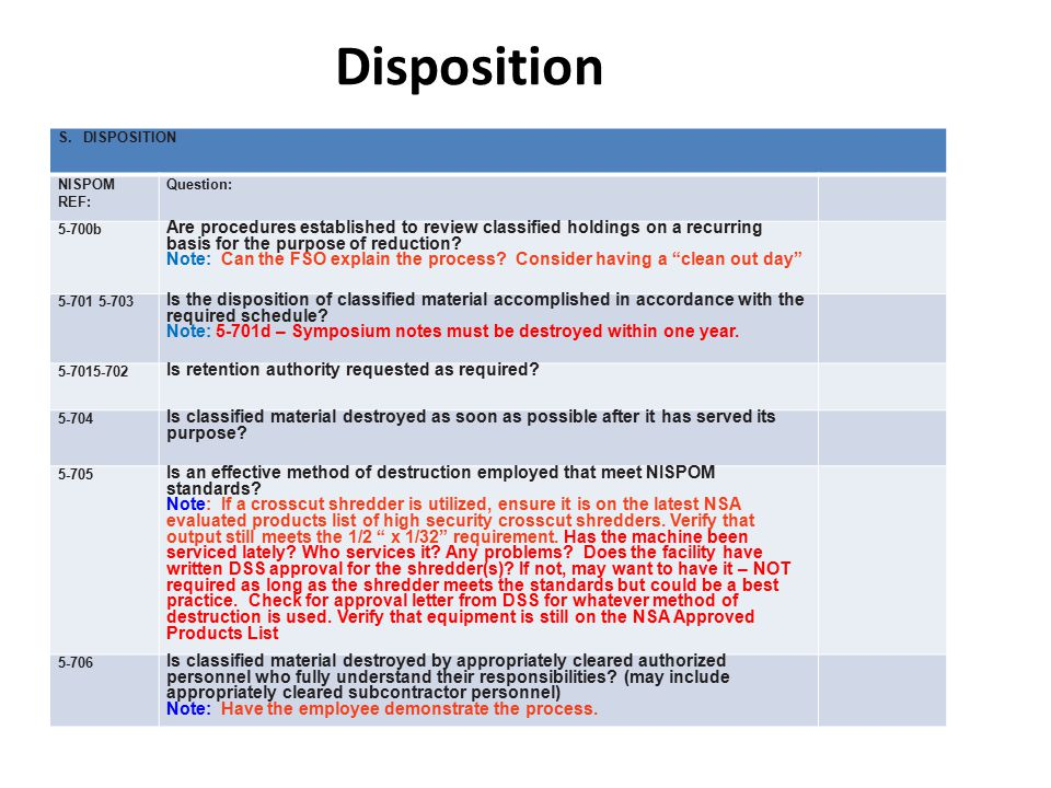 Disposition S. DISPOSITION. NISPOM REF: Question: 5-700b.