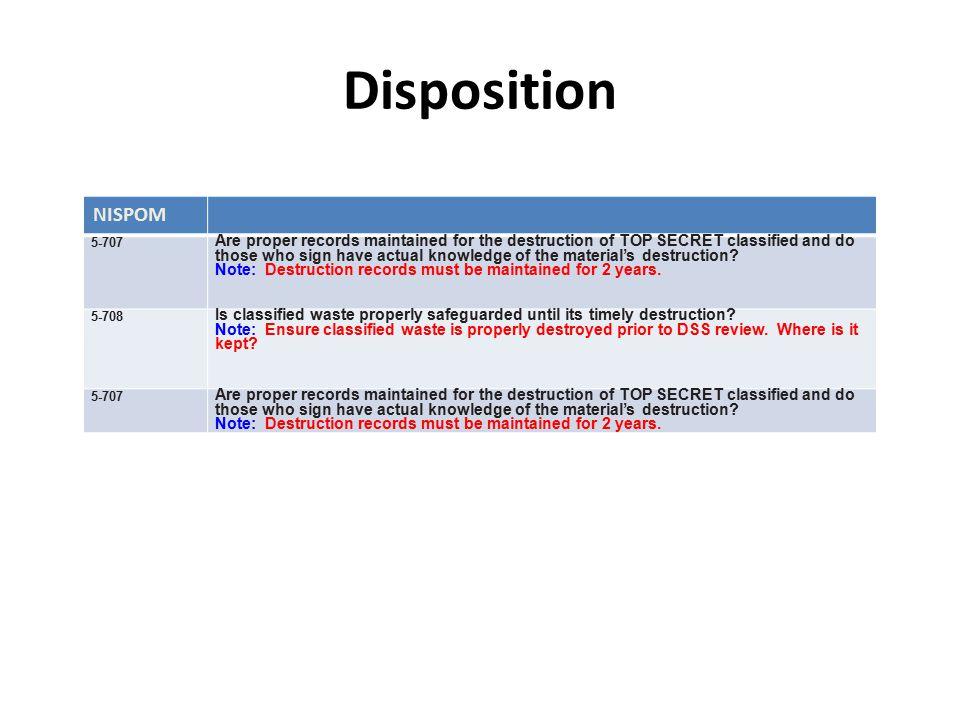 Disposition NISPOM. 5-707.