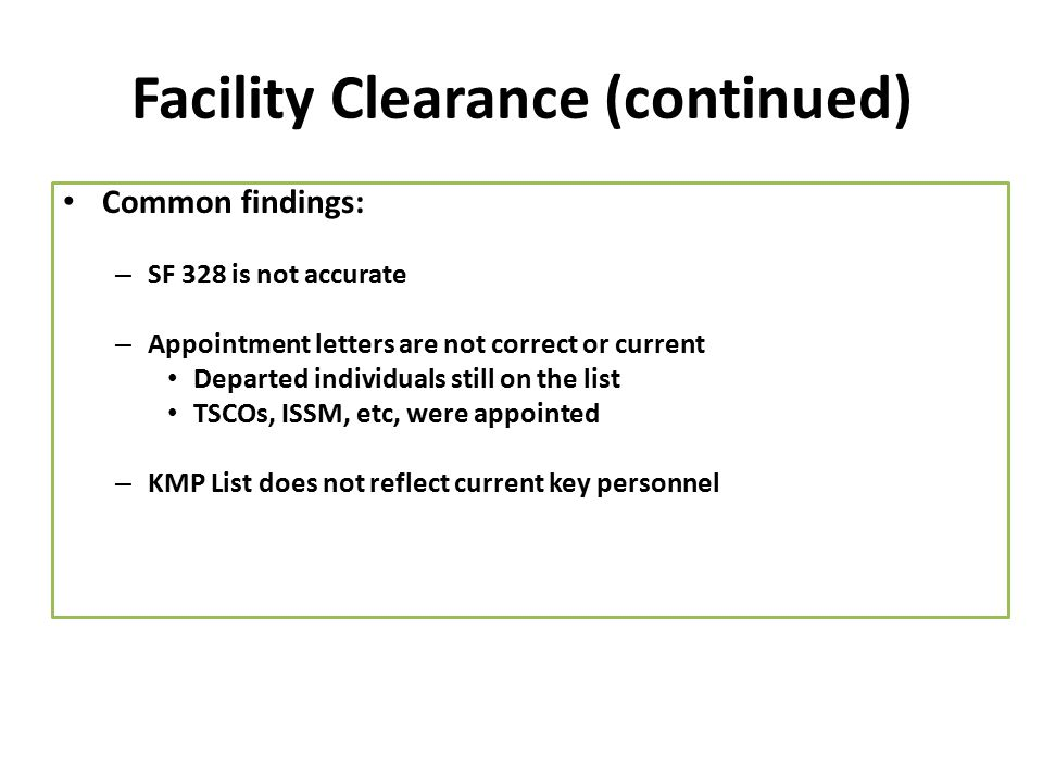 Facility Clearance (continued)