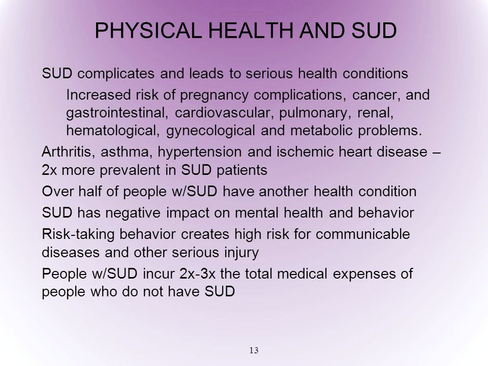PHYSICAL HEALTH AND SUD
