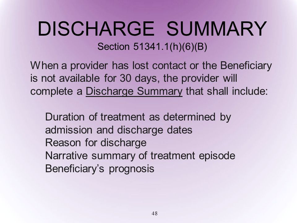 DISCHARGE SUMMARY Section 51341.1(h)(6)(B)