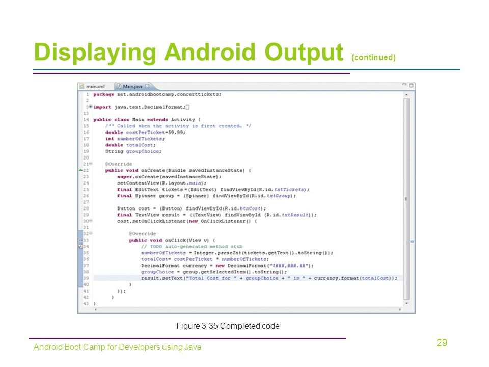 Displaying Android Output (continued)