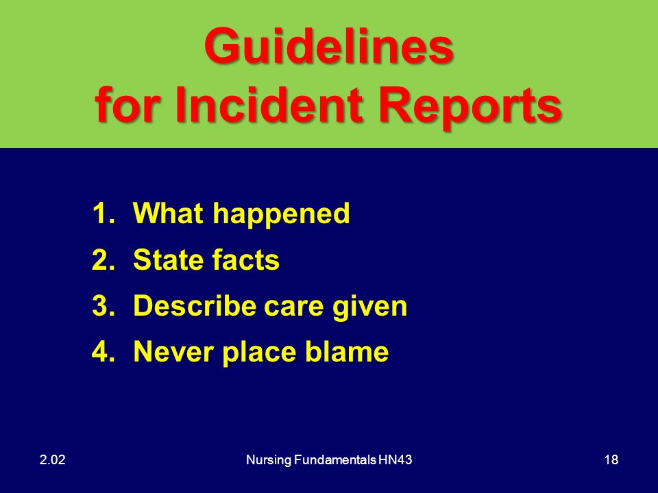 Guidelines for Incident Reports