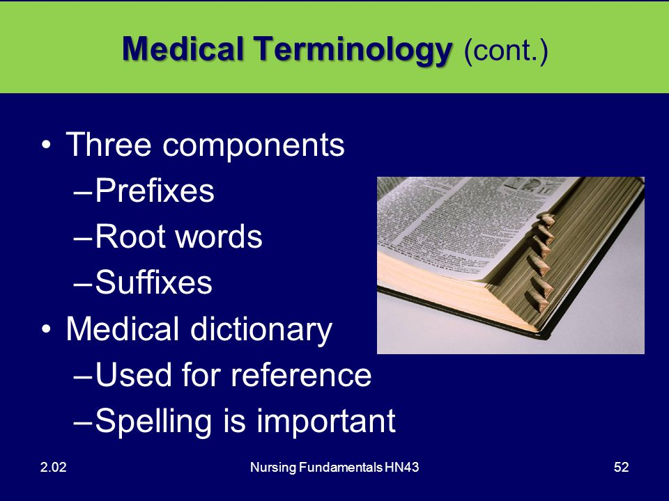 Medical Terminology (cont.)