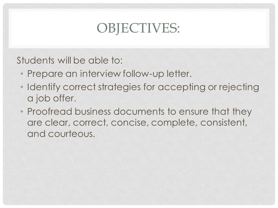 Objectives: Students will be able to: