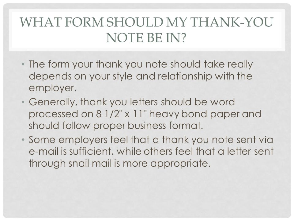 What form should my thank-you note be in