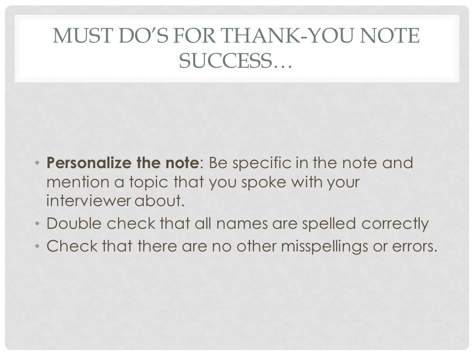 Must Do's for thank-you note success…