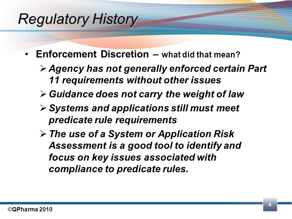 Regulatory History Enforcement Discretion – what did that mean
