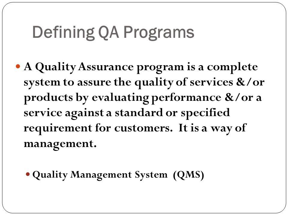 Defining QA Programs