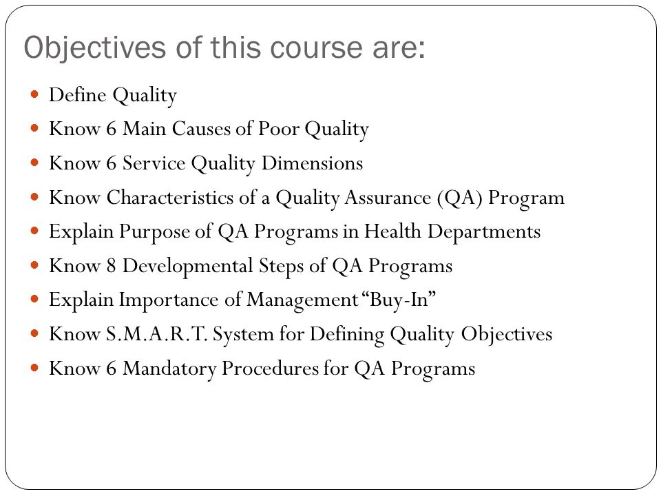 Objectives of this course are: