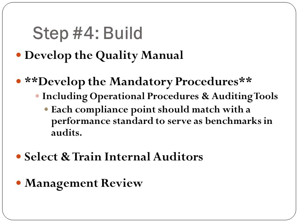 Step #4: Build Develop the Quality Manual