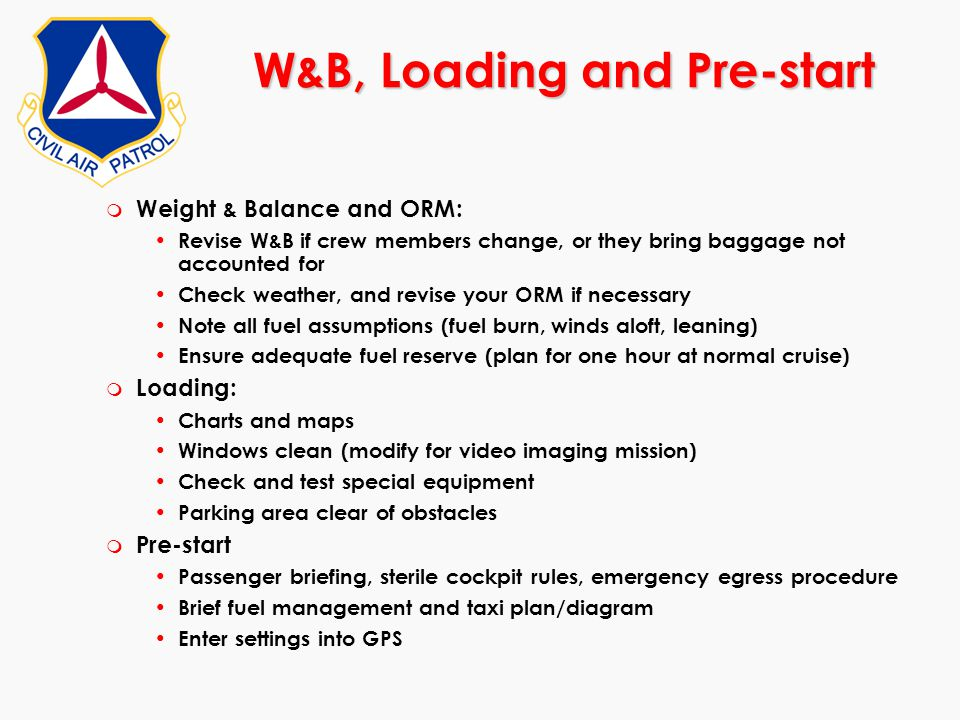 W&B, Loading and Pre-start