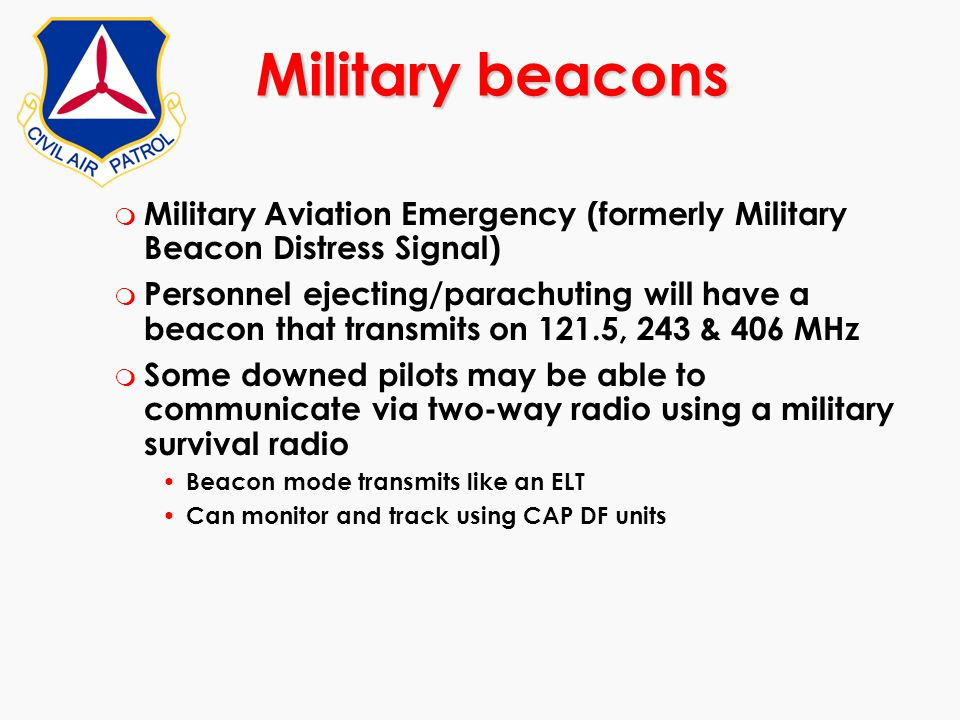 Military beacons Military Aviation Emergency (formerly Military Beacon Distress Signal)
