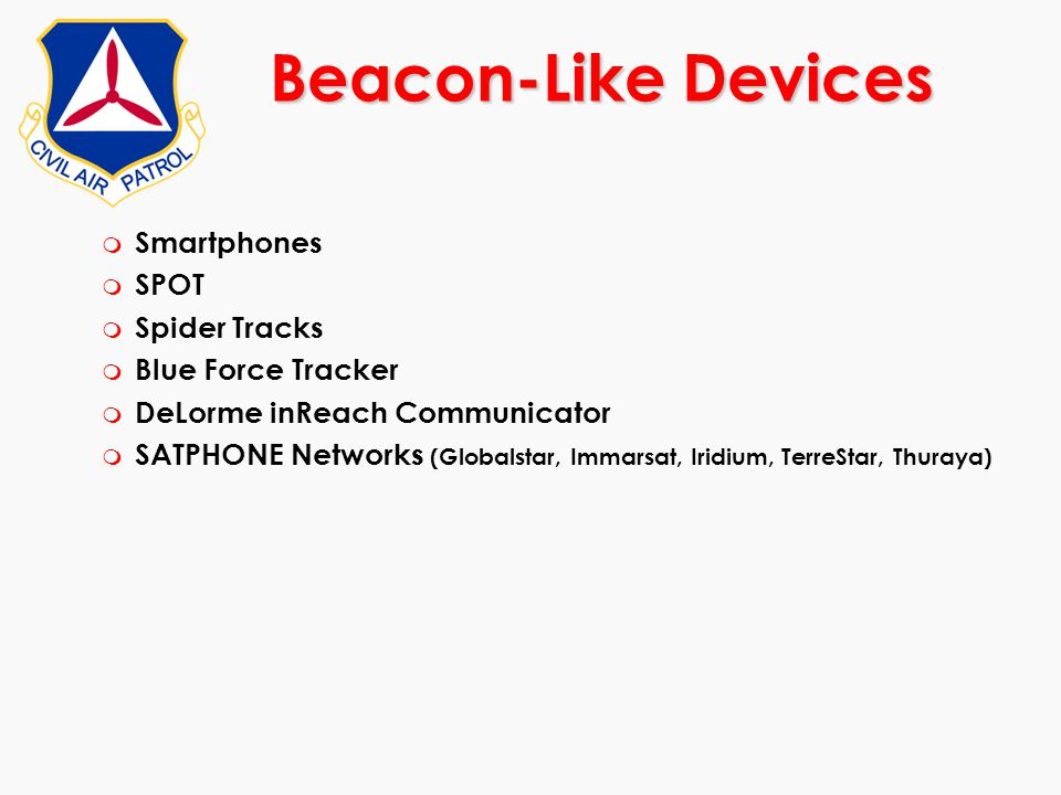 Beacon-Like Devices Smartphones SPOT Spider Tracks Blue Force Tracker