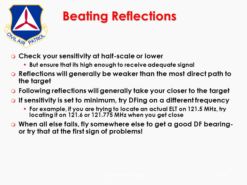 Beating Reflections Check your sensitivity at half-scale or lower