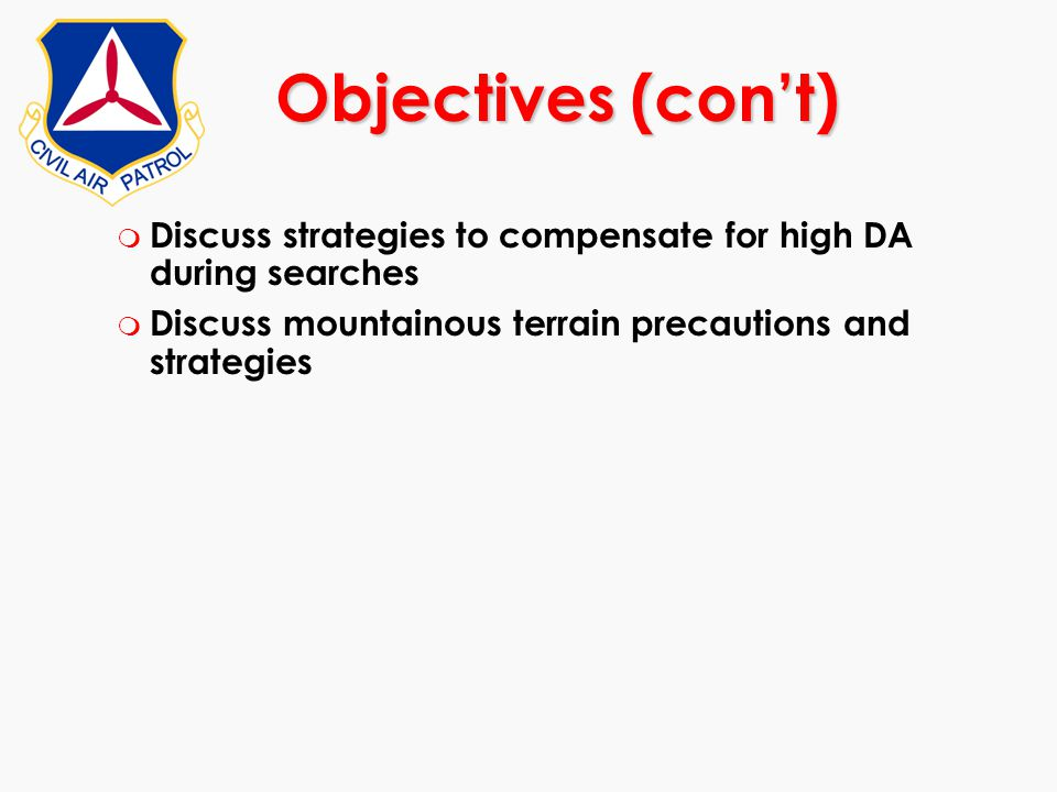 Objectives (con't) Discuss strategies to compensate for high DA during searches.