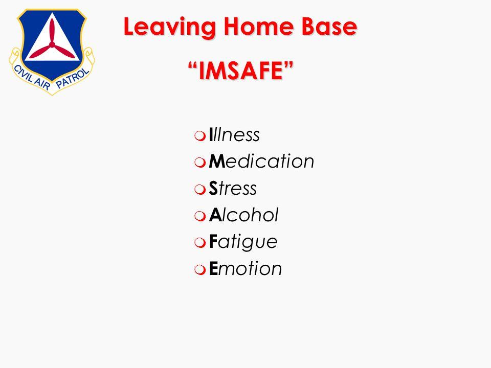 Leaving Home Base IMSAFE