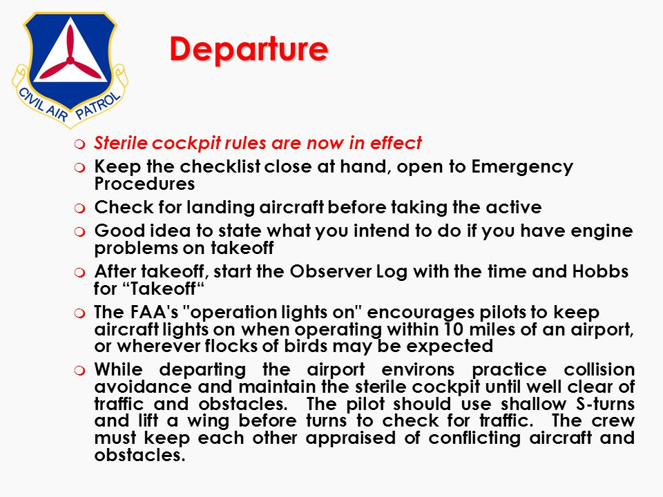Departure Sterile cockpit rules are now in effect