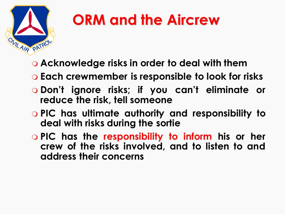 ORM and the Aircrew Acknowledge risks in order to deal with them