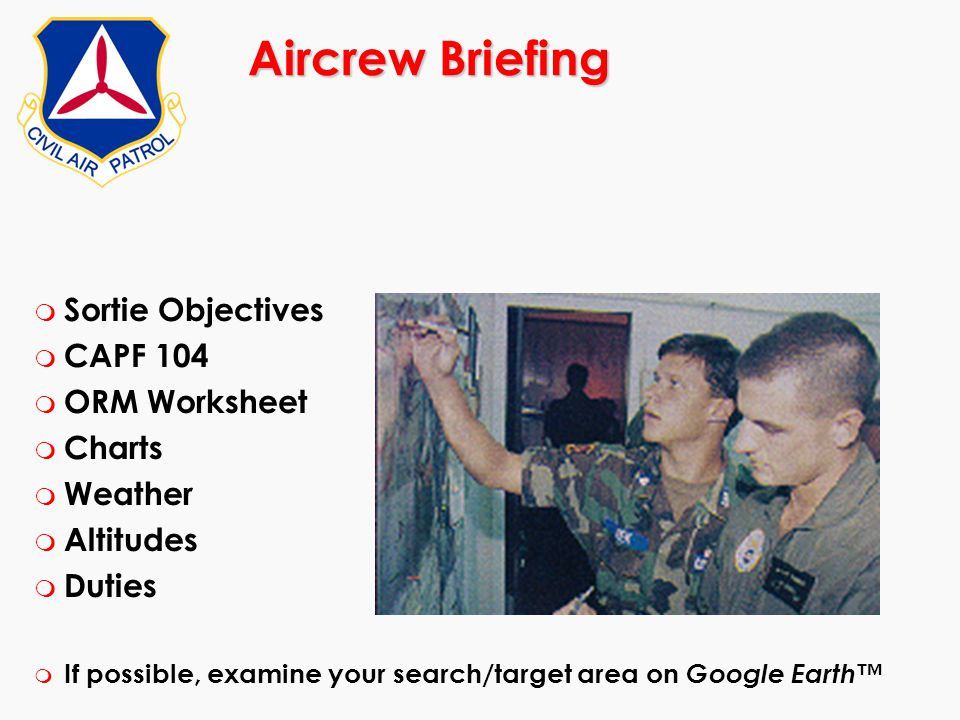 Aircrew Briefing Sortie Objectives CAPF 104 ORM Worksheet Charts