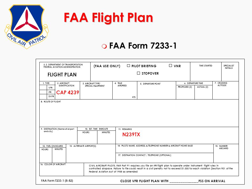 FAA Flight Plan FAA Form 7233-1 FLIGHT PLAN CAP 4239 N239TX