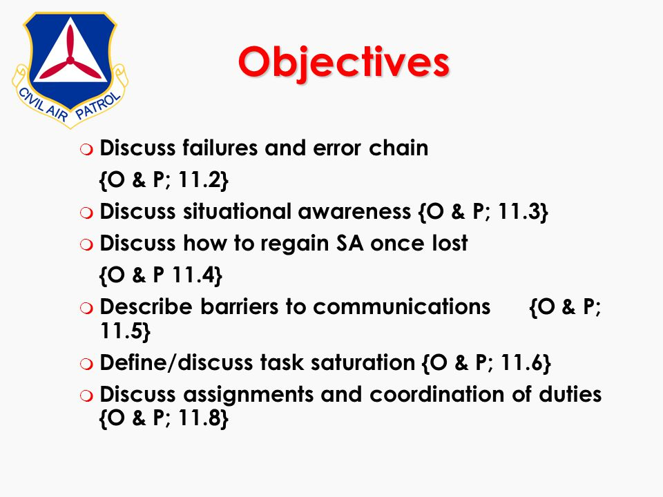 Objectives Discuss failures and error chain {O & P; 11.2}