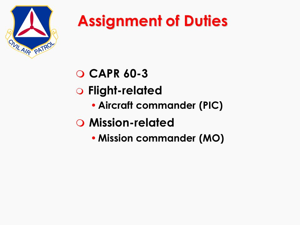 Assignment of Duties CAPR 60-3 Mission-related Flight-related
