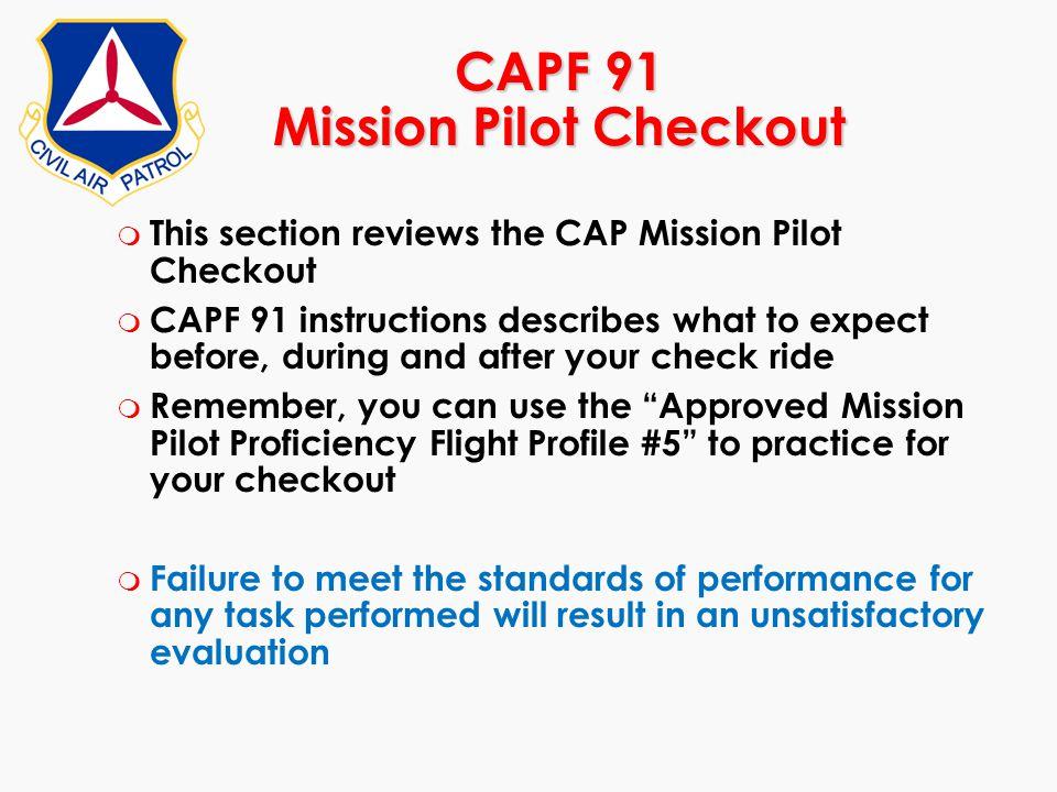 CAPF 91 Mission Pilot Checkout