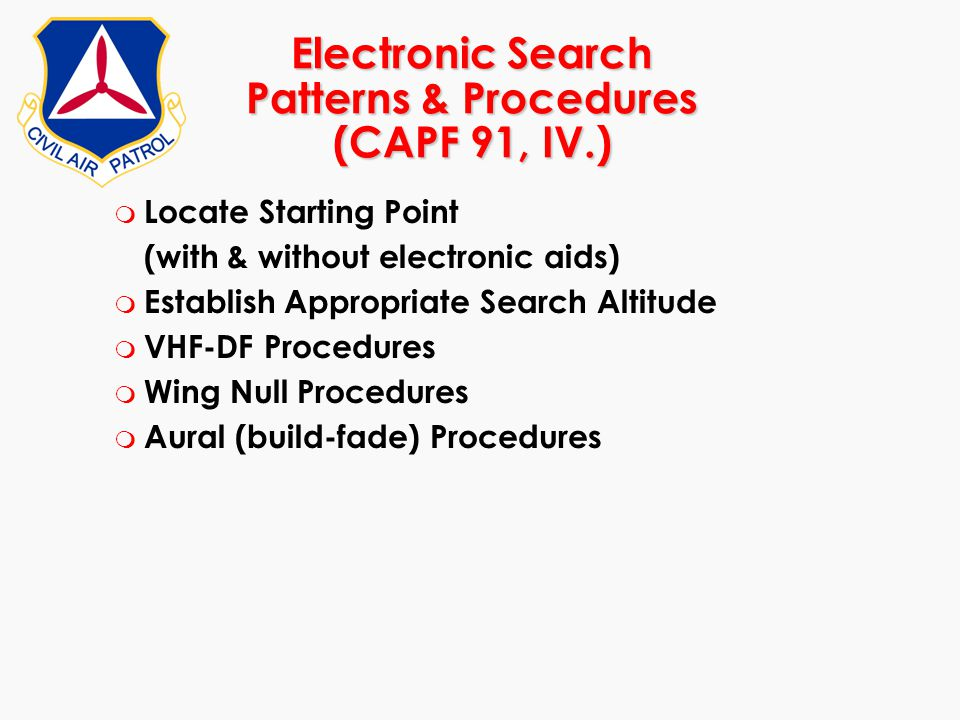 Electronic Search Patterns & Procedures (CAPF 91, IV.)