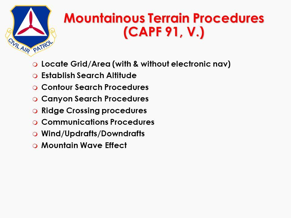 Mountainous Terrain Procedures (CAPF 91, V.)