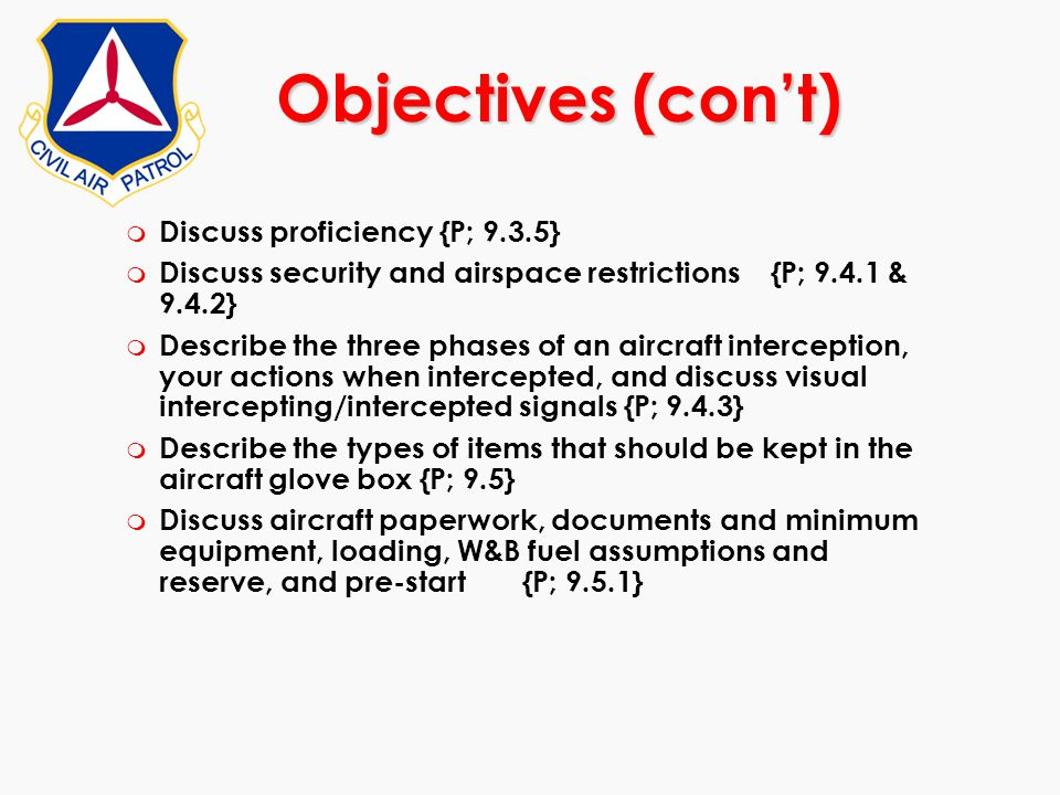Objectives (con't) Discuss proficiency {P; 9.3.5}